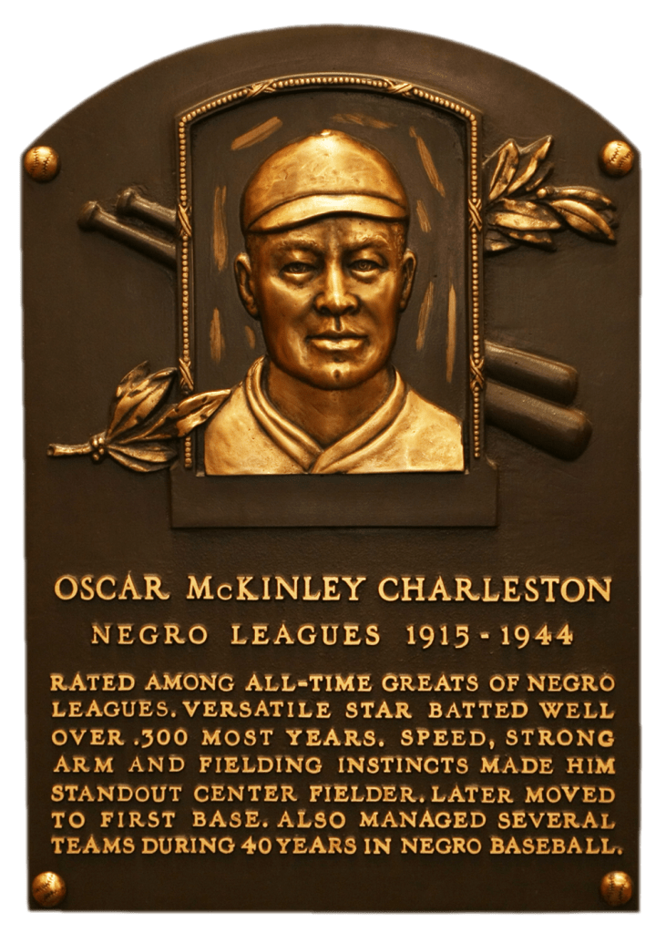 Negro Leaguer Oscar Charleston was elected to the Hall of Fame in 1976
