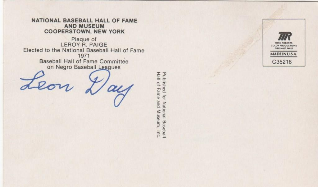 Leon Day autograph on the reverse of a Satchel Paige HoF plaque postcard