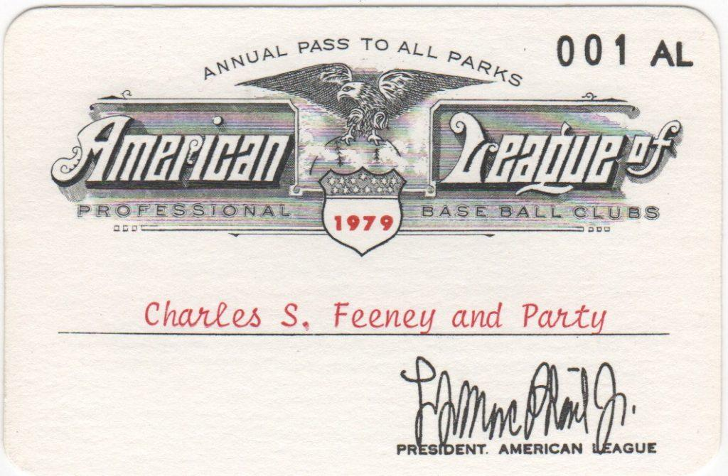 The first season pass the American League for the 1979 season was issued to Chub Feeney and Party
