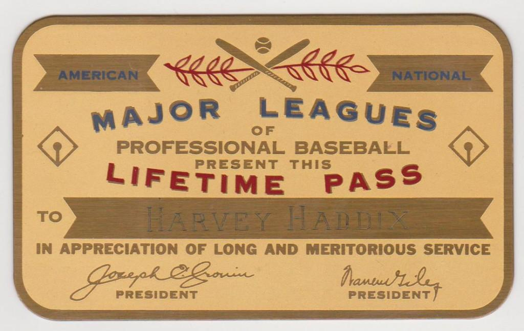 Harvey Haddix lifetime pass