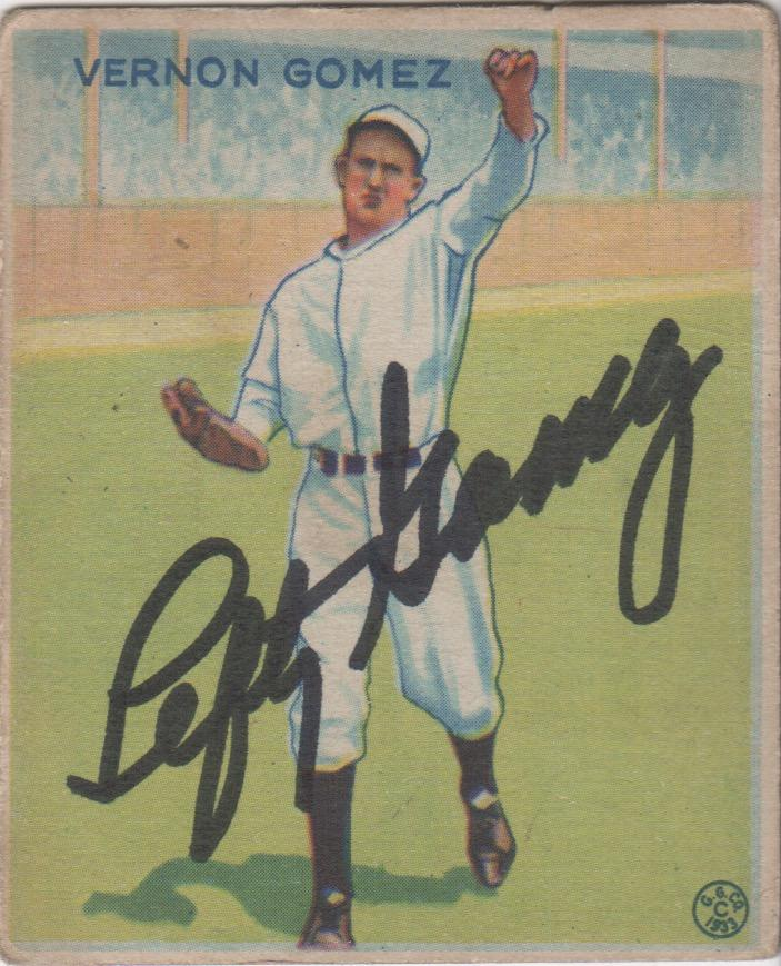 1933 Goudey baseball card autographed by Lefty Gomez