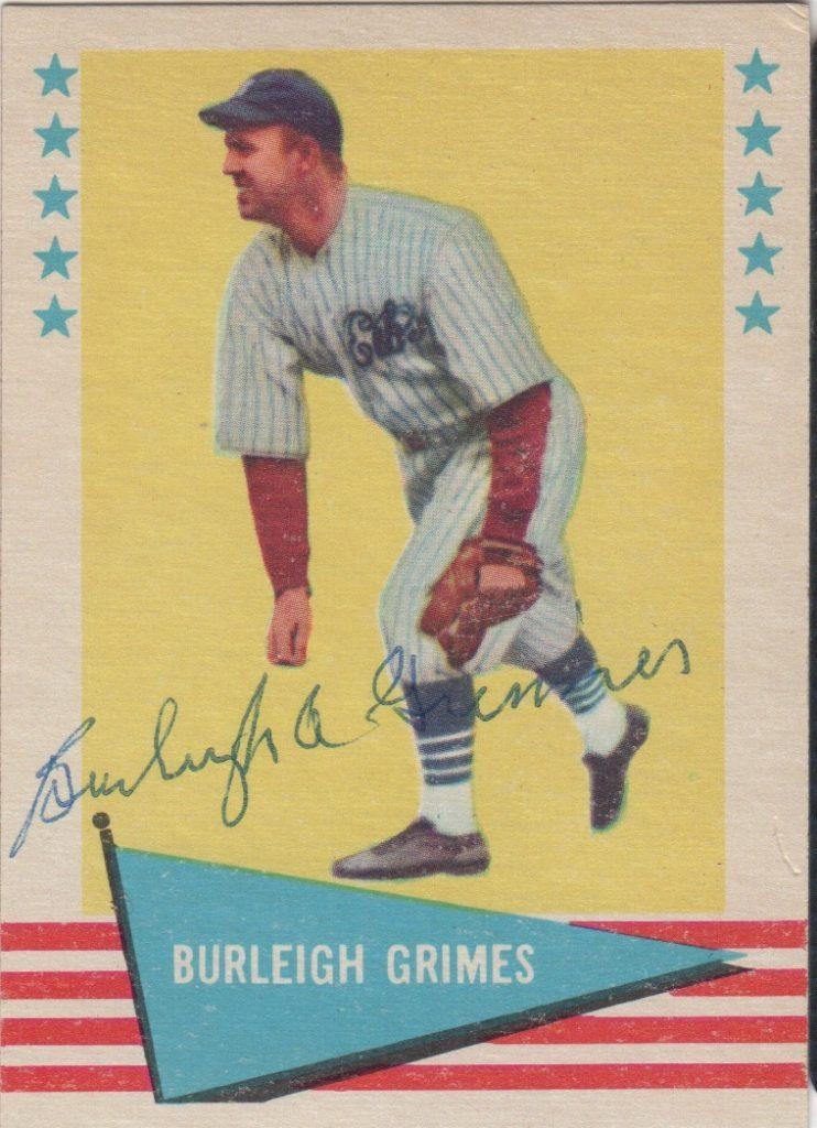 1962 Fleer card autographed by Burleigh Grimes