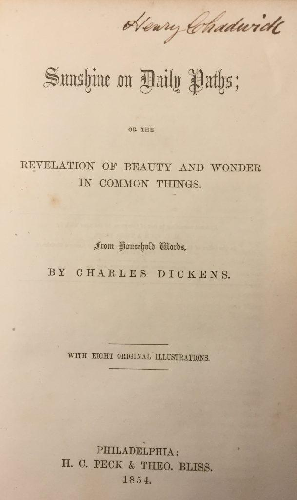 First edition Charles Dickens book from Henry Chadwick's library, signed by Chadwick