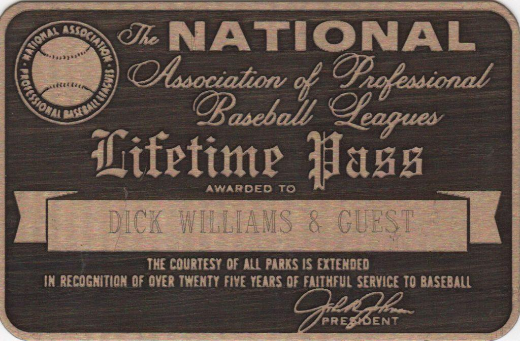 Dick Williams lifetime pass from National Association of Professional Baseball Leagues