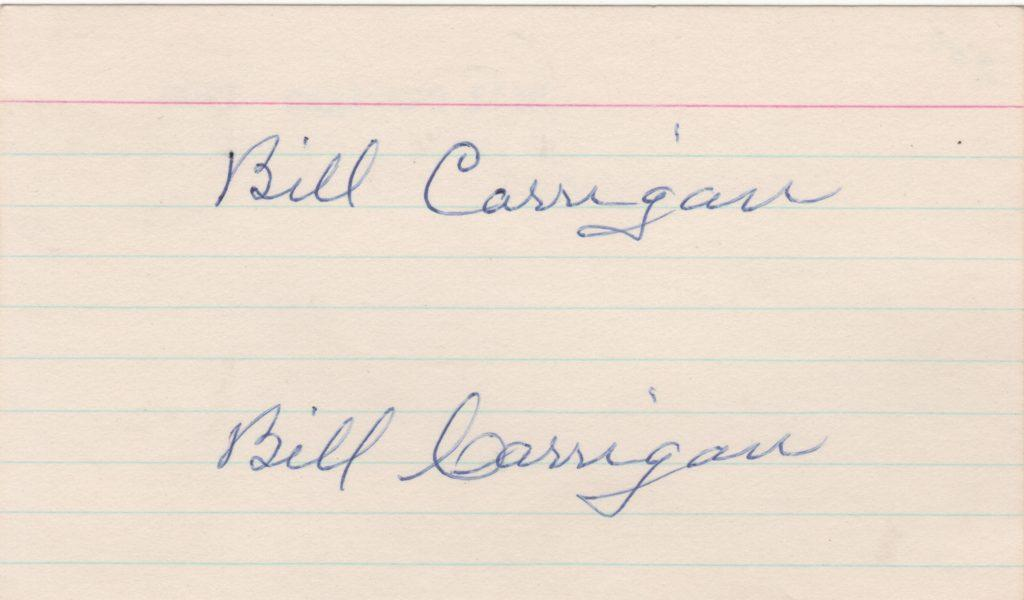 Signature of Babe Ruth's first MLB manager, three-time World Series champ Bill Carrigan