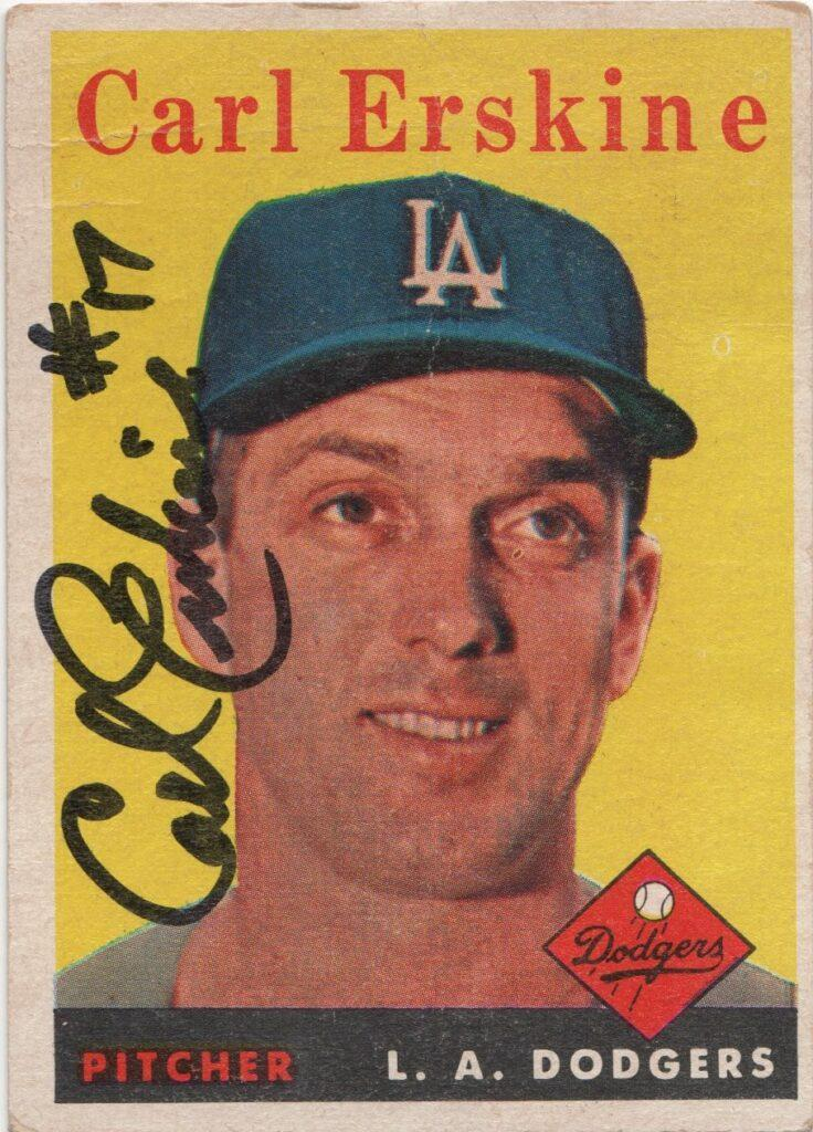 1958 Topps baseball card signed by Carl Erskine in the Dodgers first year in LA