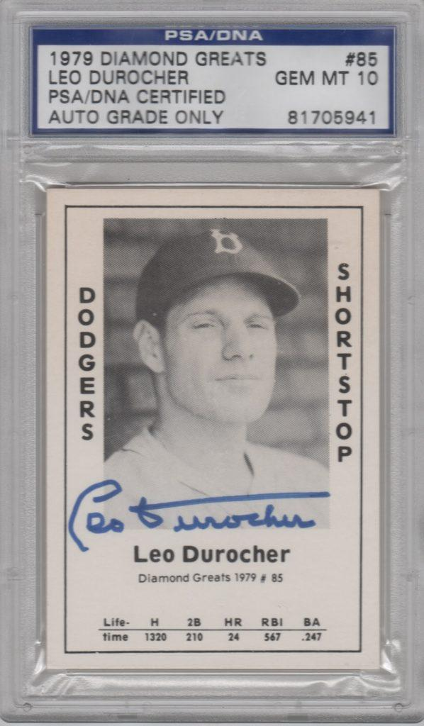 PSA/DNA autograph of Leo Durocher -- a gift from Eric Young