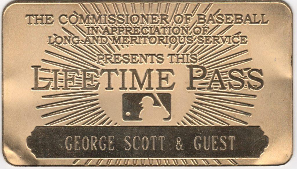 Most current rendition of MLB lifetime pass, this one issued to Gold Glover George Scott