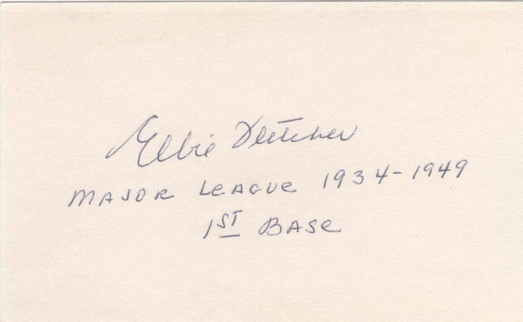 Elbie Fletcher signed 3x5 card with inscription