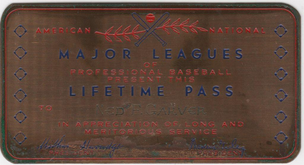 Metal lifetime pass issued to Ned Garver circa 1958