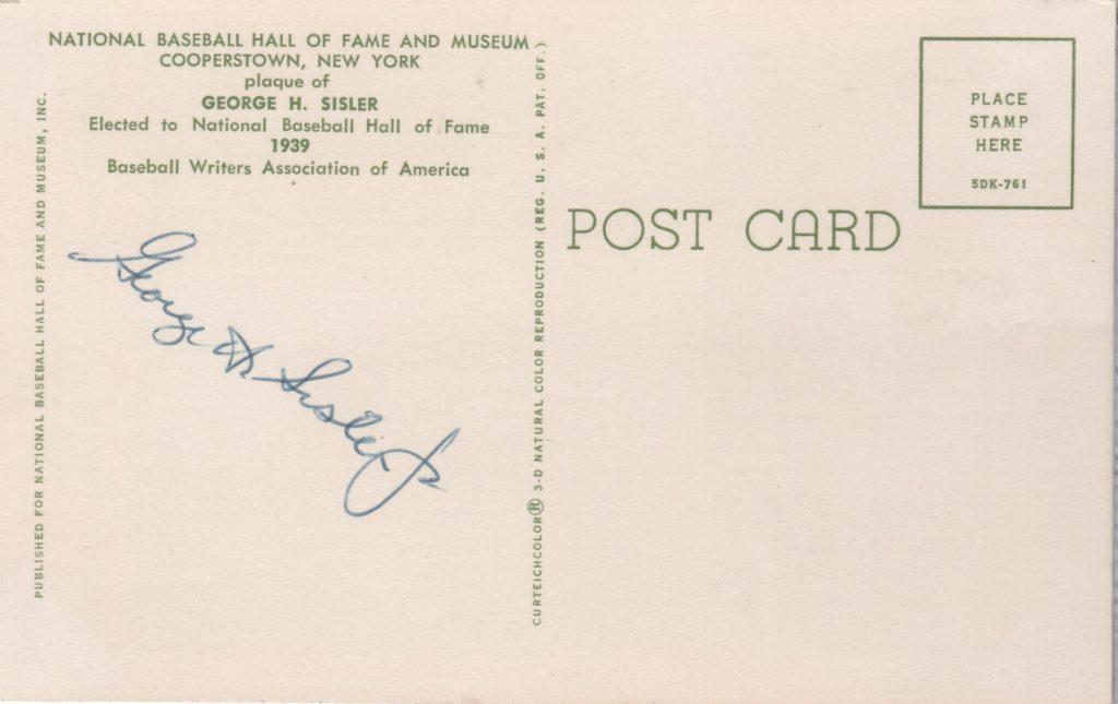 George Sisler Hall of Fame plaque postcard signed by son George Sisler Jr.