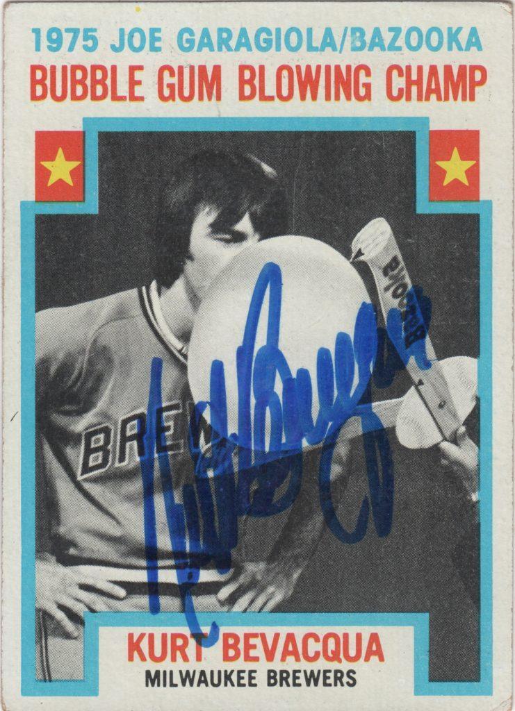Many remember Kurt Bevacqua as a bubble-blowing champion