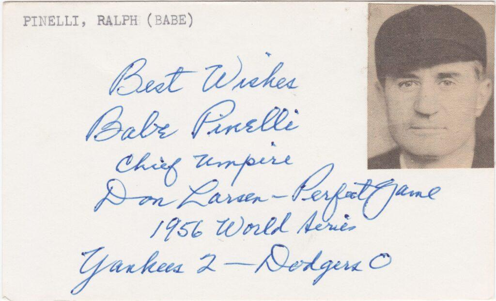 Index card inscribed and signed by umpire Babe Pinelli who called Dale Mitchell out in '56 World Series