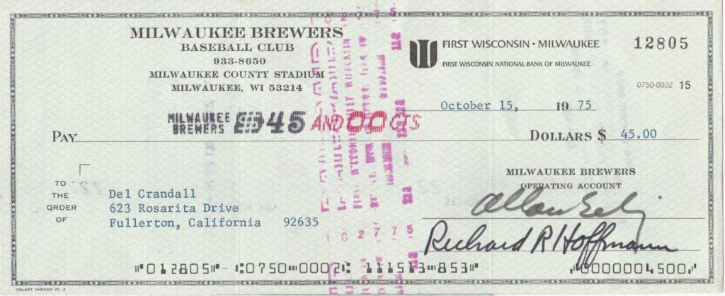 Bud Selig fired Del Crandall as Brewers manager on 9/27/75; here's Crandall's last Milwaukee  payroll check on the 10/15/75