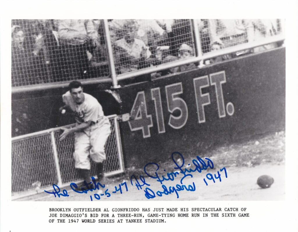 Al Gionfriddo robbed Joe DiMaggio of extra bases in the 1947 World Series